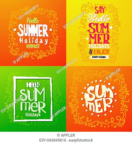 Set of summer holidays hand drawn posters or greeting card with handwritten typography quotes, phrase and words. Lettering quotes. Vector illustration