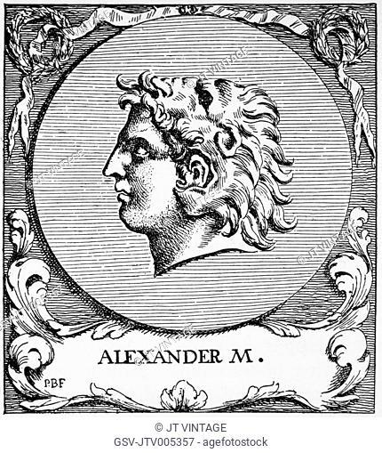 Alexander III of Macedon or Alexander the Great (356-323), King of Macedonia
