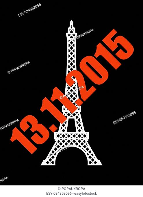13 November 2015 terrorist attack in Paris. National symbol of France - Eiffel Tower with red text