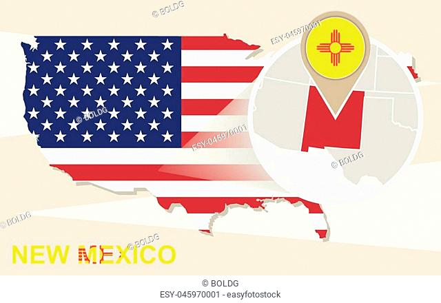 USA map with magnified New Mexico State. New Mexico flag and map