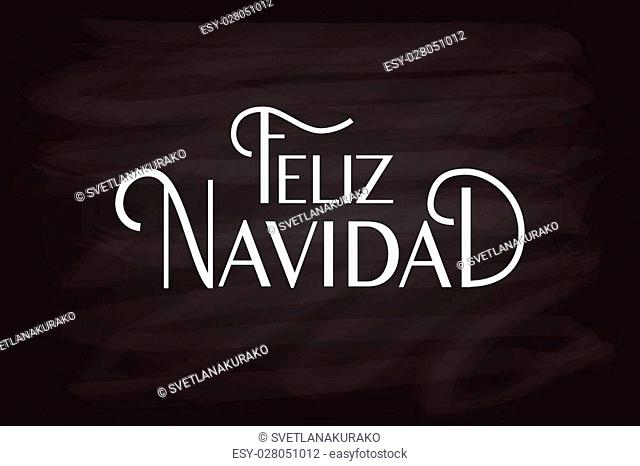 Hand sketched Feliz Navidad (Nappy New Year In spanish) logotype, badge and icon typography. Lettering of Feliz Navidad for Christmas/New Year greeting card...