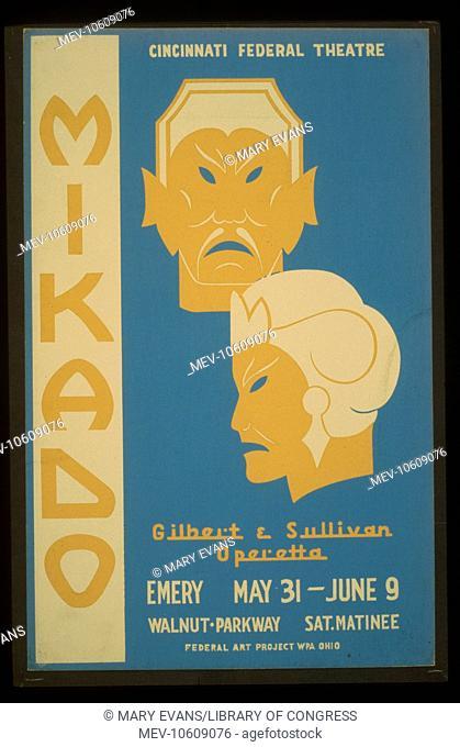 Cincinnati Federal Theatre presents Mikado a Gilbert & Sullivan operetta. Poster for Federal Theatre Project presentation of Mikado at the Emery