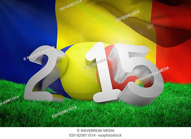 Composite image of romania rugby 2015 message