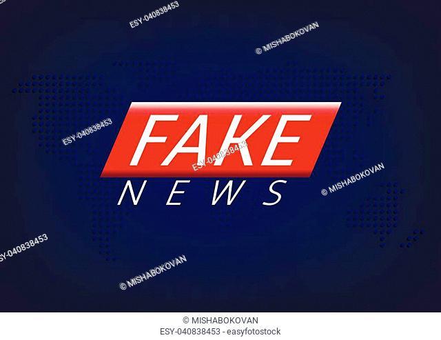Fake news label over world map. Vector illustration