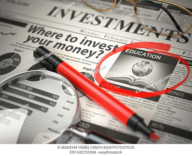 Education is a best option to invest. Where to Invest concept, Investmets newspaper with loupe and marker. 3d illustration