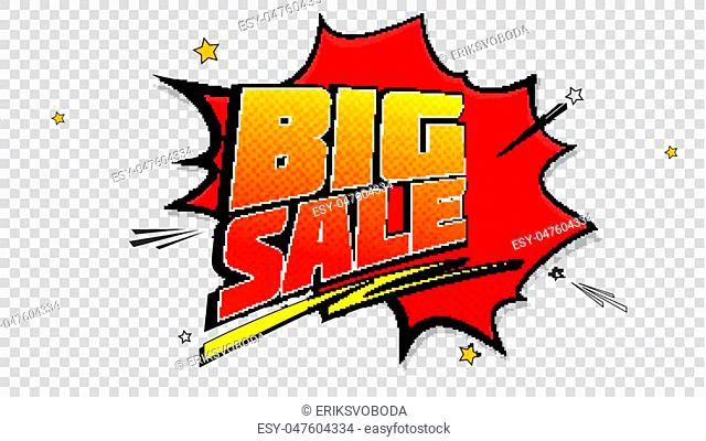 Big sale pop art splash background, explosion in comics book style. Advertising signboard, price reduction with halftone dots