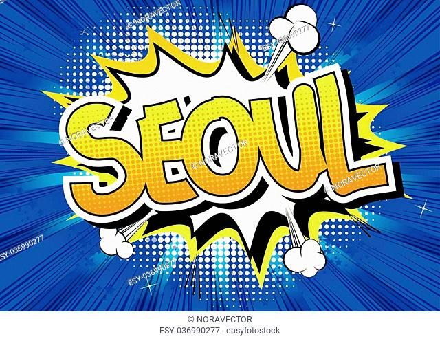 Seoul - Comic book style word on comic book abstract background
