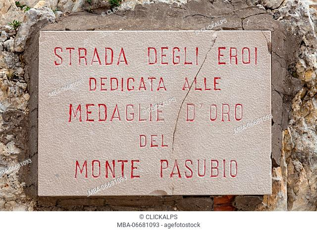 52 galleries track, Pasubio mount, Veneto, Italy. A plaque near Papa refuge