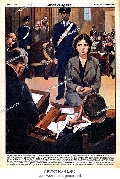 PUPETTA MARESCA 'Il processo alla guapperia. Alla Corte d'Assise di Napoli' - Assunta 'Pupetta' Maresca (1935) criminale italiana