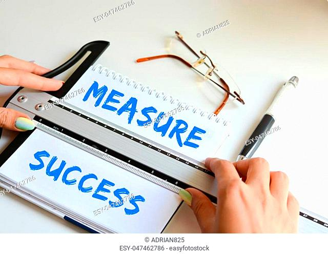 Measure success concept in a business or company