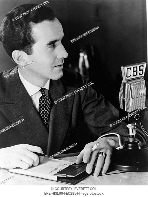 Edward R. Murrow 1908-1965 pioneering radio reporter who brought WWII into American homes during the Battle of Britain