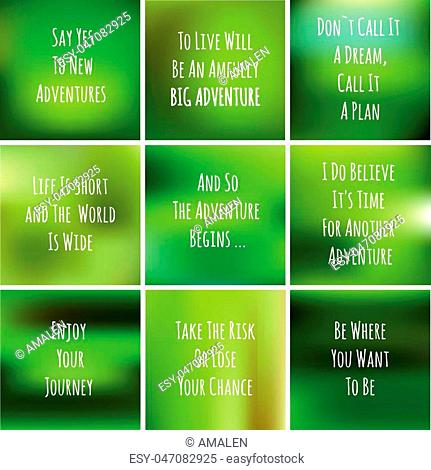 blurred inspiration poster about trips and adventures. Green blurred background with motivation handwritten text for design cards, logo and web - vector set