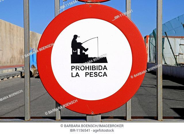Sign, fishing is prohibited, port of San Pedro de Pinatar, Mar Menor, La Manga, Murcia, Spain, Europe