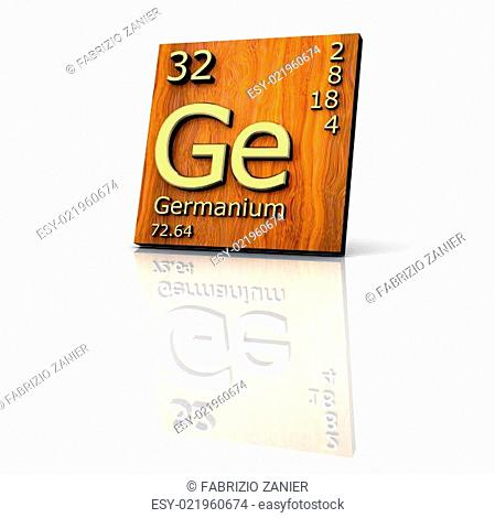 Germanium form Periodic Table of Elements - wood board