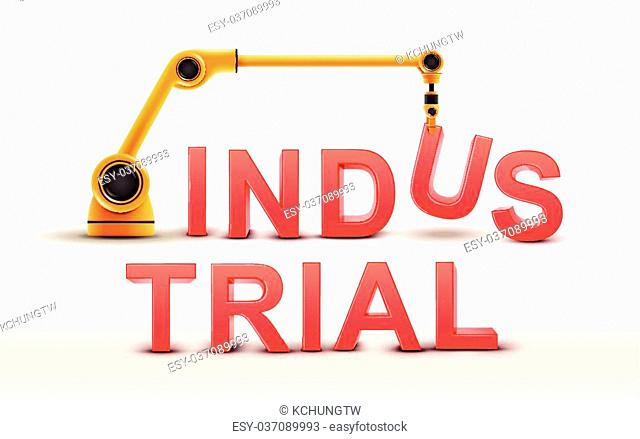 industrial robotic arm building INDUSTRIAL word on white background