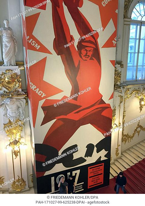 A poster for an exhibition on the October Revolution can be seen at the Winter Palace in St. Petersburg, Russia, 25 October 2017
