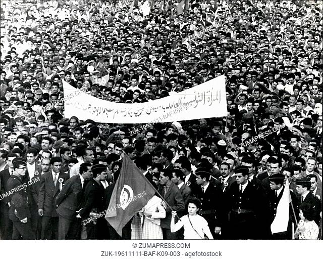 Nov. 11, 1961 - Tunisians Demonstrate Their Sympathy With Algerian Rebels. A mass demonstration was held in Tunis yesterday