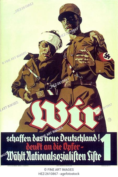 We are creating the New Germany! Rembember the victims, 1932. Artist: Witte, Hermann (active 1930s)