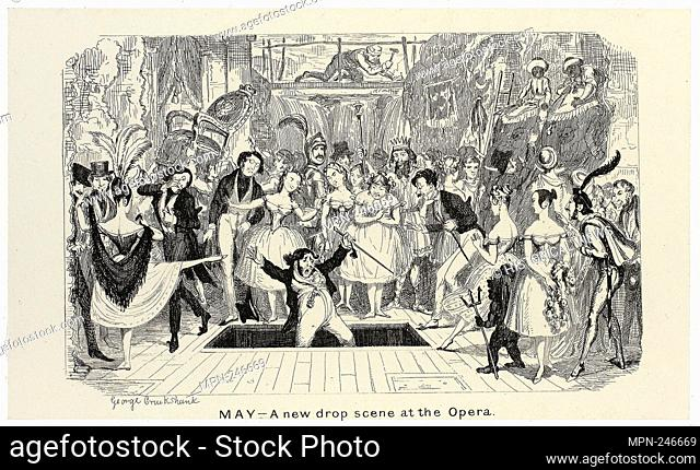 May - A New Drop Scene at the Opera from George Cruikshank's Steel Etchings to The Comic Almanacks: 1835-1853 - 1840, printed c