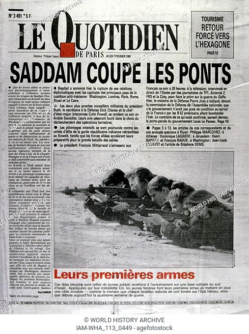 Report on the on the Gulf War 1991 Front page of the French newspaper 'Le Quotidien' 7th February 1991. The Gulf War (2 August 1990 - 28 February 1991)