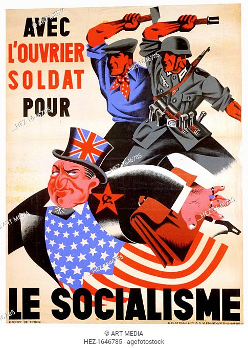 'With the workman and soldier for Socialism', Belgian pro-Nazi propaganda poster, c1941-1944. A worker and a German soldier threatening a man representing the...