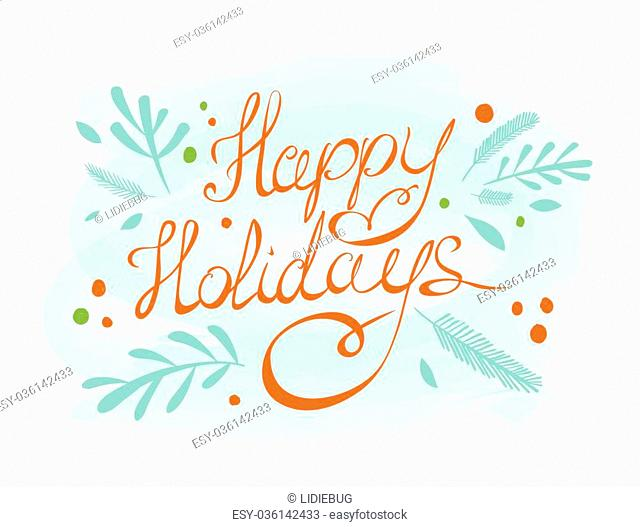 Merry Christmas Greeting Card. Happy holiday hand lettering. Holiday design. Winter. Vector illustration